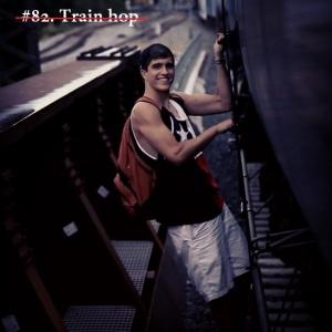 #82 Train Hop